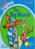 The Big Match. Oxford Reading Tree: Level 2. Songbirds Phonics