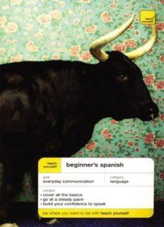 Teach Yourself Beginner's Spanish (Teach Yourself Languages)