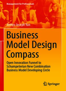 Business Model Design Compass: Open Innovation Funnel to Schumpeterian New Combination Business Model Developing Circle