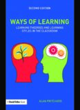 Ways of Learning: Learning Theories and Learning Styles in the Classroom, Second edition