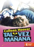 Tal vez manana - Colleen Hoover.pdf