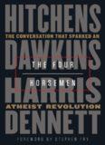 The Four Horsemen, The Conversation: That Sparked an Atheist Revolution