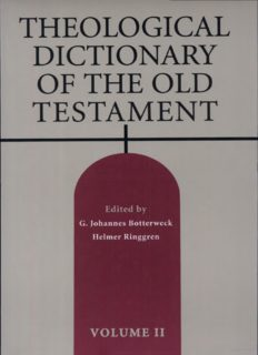 Theological Dictionary of the Old Testament. V. 2. Tr. fr. German J.T. Willis.