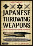 Japanese Throwing Weapons  Mastering Shuriken Throwing Techniques