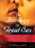 The astrology of great sex: Discover your lover's—and your own—deepest desires
