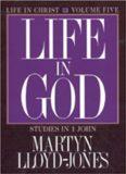1 John Vol 5: Life in God
