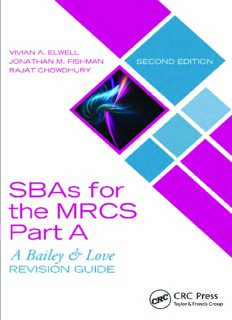 Single best answers (SBAs) for the MRCS Part A  a Bailey & Love revision guide