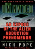 Nick Pope - The Uninvited - An Expose of the Alien Abduction Phenomenon