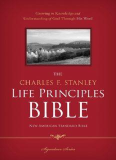 The Charles F. Stanley Life Principles Bible, NASB