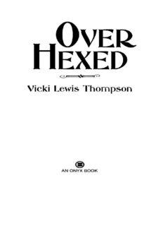 Over Hexed - Thompson,Vicki Lewis