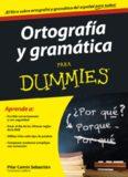 Ortografía y gramática para Dummies – Pilar Comin Sebastian