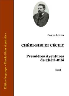 Chéri-Bibi et Cécily - Premières Aventures de Chéri-Bibi - Tome II