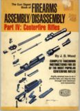 The Gun Digest Book of Firearms Assembly Disassembly - Part 4 - Centerfire Rifles