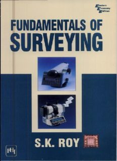 Fundamentals of Surveying by S.K Roy