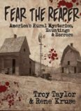 Fear the Reaper: America's Rural Mysteries, Hauntings and Horrors