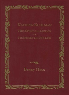 Kathryn Kuhlman - Her Spiritual Legacy and Its Impact on My Life