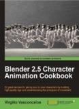 Blender 2.5 Character Animation Cookbook