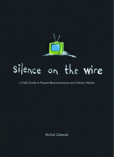SILENCE ON THE WIRE A Field Guide to Passive Reconnaissance and Indirect Attacks by Michal ...