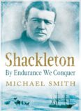 Shackleton: By Endurance We Conquer