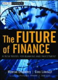 The Future of Finance: A New Model for Banking and Investment (Wiley Finance)