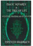 Magic Squares and Tree of Life: Western Mandalas of Power