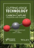 Cutting-Edge Technology for Carbon Capture, Utilization, and Storage