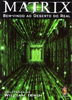 Matrix: bem-vindo ao deserto do real