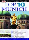 Top 10 Munich (Eyewitness Top 10 Travel Guides)