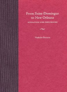 From Saint-Domingue to New Orleans: Migration and Influences