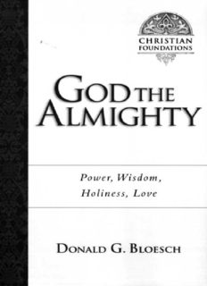 God the Almighty Power, Wisdom, Holiness, Love