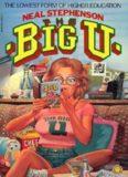 Stephenson, Neal - The Big U