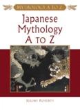 Japanese Mythology A to Z