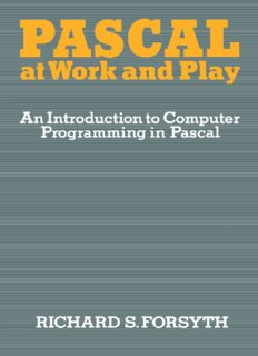 Pascal at Work and Play: An Introduction to Computer Programming in Pascal