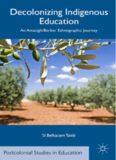 Decolonizing Indigenous Education: An Amazigh/Berber Ethnographic Journey