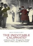 The Inevitable Caliphate?