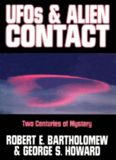 Ufos & Alien Contact: Two Centuries of Mystery