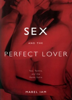 Sex and the perfect lover : tao, tantra