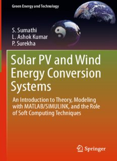 Solar PV and Wind Energy Conversion Systems: An Introduction to Theory, Modeling with MATLAB/SIMULINK, and the Role of Soft Computing Techniques