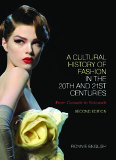 A cultural history of fashion in the 20th and 21st centuries : from catwalk to sidewalk