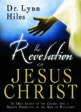 The revelation of Jesus Christ : an open letter to the church from a modern perspective of the book