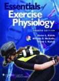 Essentials of Exercise Physiology, 4th Edition
