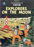 Explorers on The Moon (The Adventures of Tintin 17)