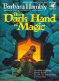 Barbara Hambly - [Sun Wolf 03] - Dark Hand of Magic (BD) (3.0)
