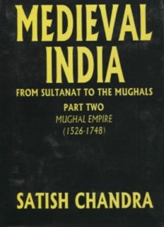 Medieval India: From the Sultanate to the Mughals, volume 2: The Mughal Empire