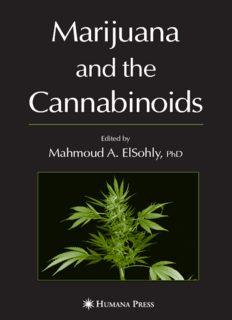 Marijuana and the Cannabinoids Edited by Mahmoud A. ElSohly, PhD Page 2 Marijuana and the ...