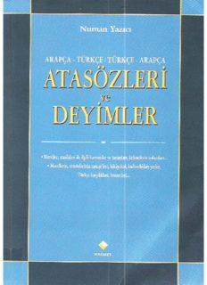 Arapca-Turkce Turkce-Arapca Atasozleri ve Deyimler