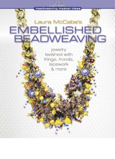Laura McCabe's Embellished Beadweaving: Jewelry Lavished with Fringe, Fronds, Lacework & More
