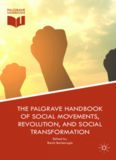 The Palgrave Handbook of Social Movements, Revolution, and Social Transformation