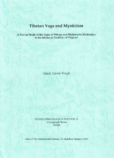 Tibetan Yoga and Mysticism: A Textual Study of the Yogas of Naropa and Mahamudra Meditation in the Medieval Tradition of Dags po