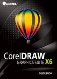 CorelDRAW Graphics Suite X6 Guidebook